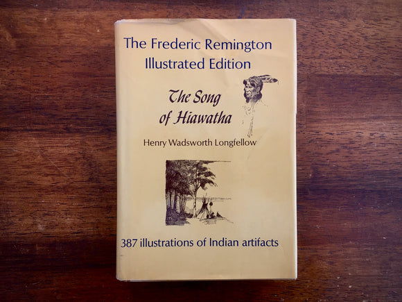 The Song of Hiawatha, Henry Wadsworth Longfellow, Frederic Remington Illustrated