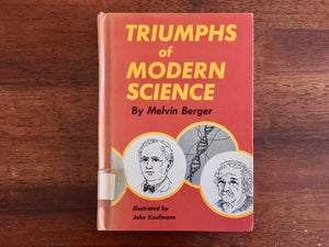 triumphs of modern science by melvin berger