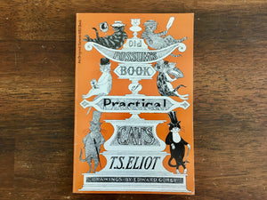 Old Possum's Book of Practical Cats by T.S. Eliot, Drawings by Edward Gorey, PB