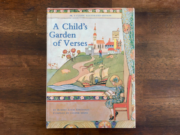 A Child's Garden of Verses by Robert Louis Stevenson, Compiled by Cooper Edens, Vintage 1989, Hardcover Book with Dust Jacket