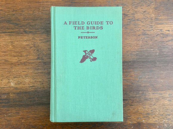 A Field Guide to the Birds: Giving Field Marks of all Species Found East of the Rockies by Roger Tory Peterson, Vintage 1947, Second Revised and Enlarged Edition