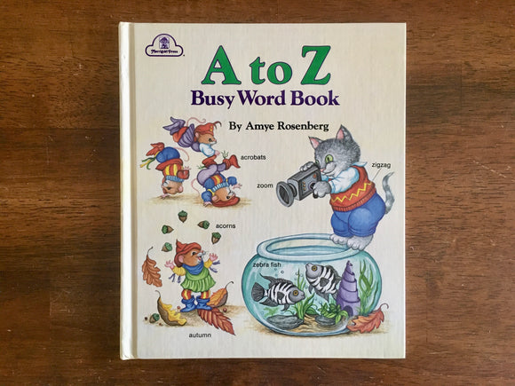A to Z Busy Word Book by Amye Rosenberg, Vintage 1988, HC, Alphabet