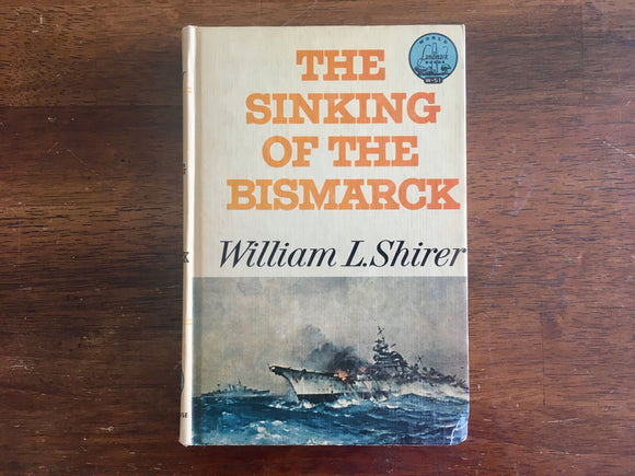 The Sinking of the Bismarck by William L. Shirer, Landmark Book