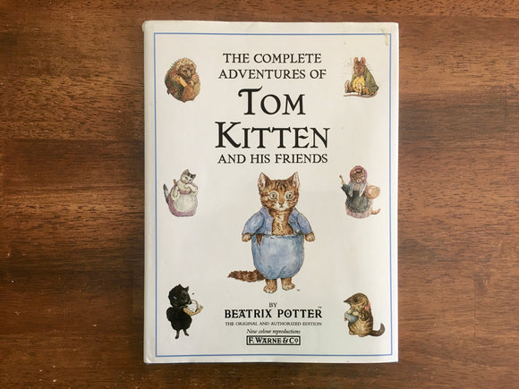 The Complete Adventures of Tom Kitten and His Friends, Beatrix Potter, 1993
