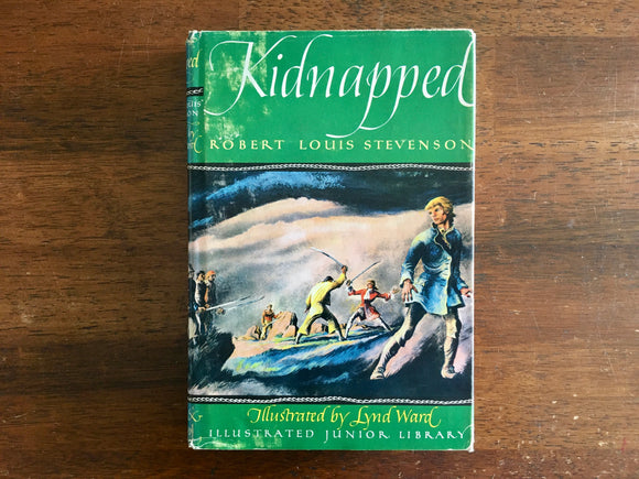 Kidnapped by Robert Louis Stevenson, Illustrated Junior Library, Lynd Ward, Vintage 1948