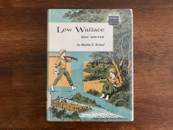 Lew Wallace: Boy Writer by Martha E Schaaf, Childhood of Famous Americans