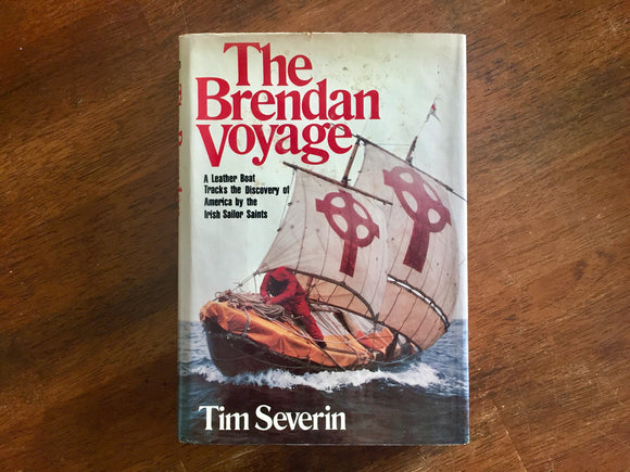 The Brendan Voyage by Tim Severin, Hardcover Book w/ Dust Jacket, Vintage 1978, Illustrations and Photos