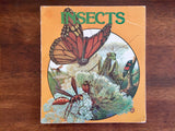Insects by Ronald N. Rood, Illustrated by Cynthia Iliff Koehler and Alvin Koehler, A Matter-of-Fact Book, Vintage 1982