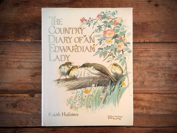 The Country Diary of an Edwardian Lady, Edith Holden, Illustrated Nature Journal