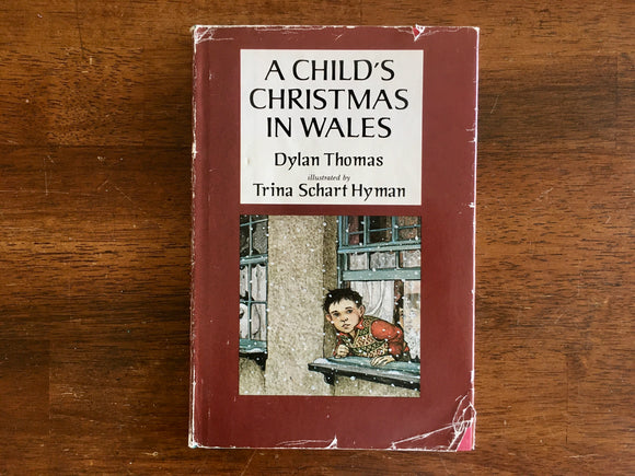A Child's Christmas in Wales by Dylan Thomas, Illustrated by Trina Schart Hyman