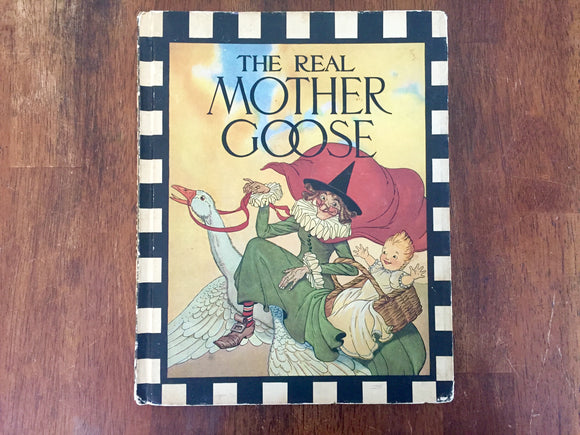 The Real Mother Goose, Illustrated by Blanche Fisher Wright, Vintage 1970, Hardcover Book
