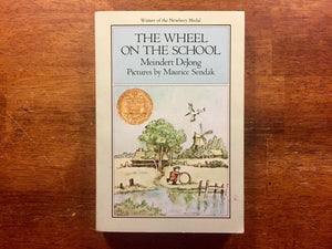 The Wheel on the School by Meindert DeJong, Pictures by Maurice Sendak