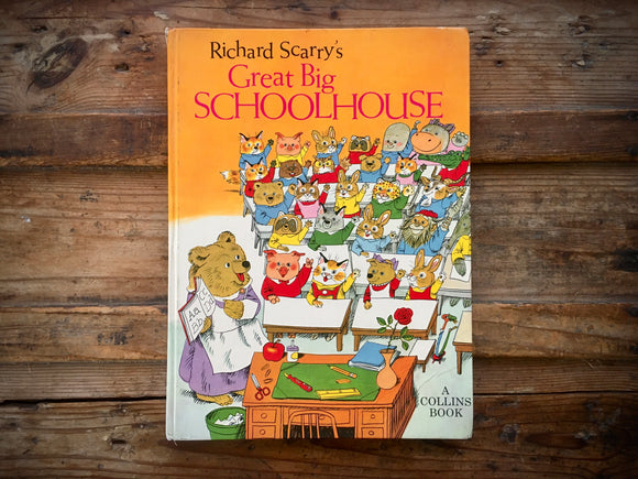 Richard Scarry's Great Big Schoolhouse, Hardcover Book, Vintage 1975
