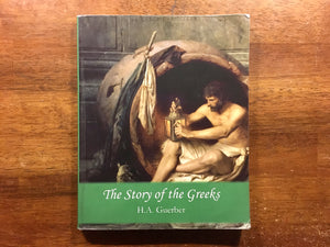The Story of the Greeks by H.A. Guerber