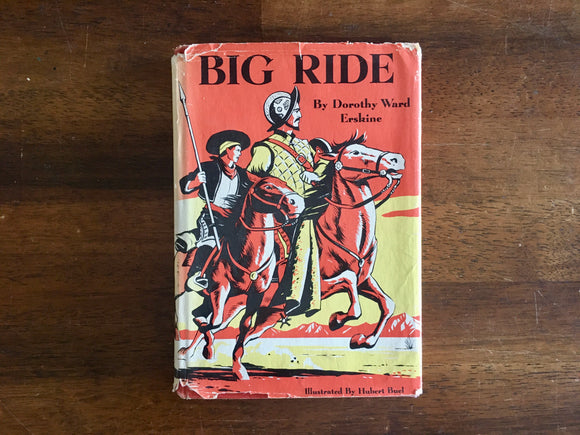 Big Ride by Dorothy Ward Erskine, Vintage 1958, Illustrated by Hubert Buel
