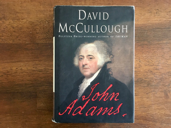 John Adams by David McCullough, HC DJ, Biography