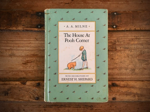 The House at Pooh Corner by A.A. Milne, Ernest H. Shepard Illustrated, HC