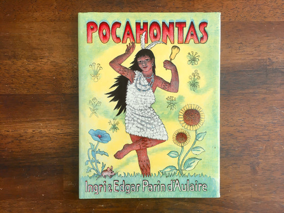 Pocahontas by Ingri and Edgar D'Aulaire, Vintage 1989, Illustrated, HC DJ