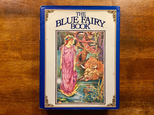 The Blue Fairy Book by Andrew Lang, Hardcover Book with Dust Jacket, Illustrated