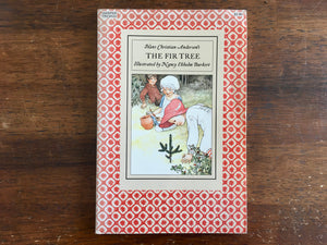 The Fir Tree by Hans Christian Andersen, Illustrated by Nancy Ekholm Burkert, Vintage 1986