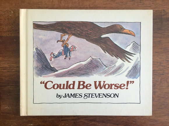 Could Be Worse! by James Stevenson, Vintage 1977, 1st Printing, HC