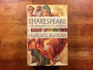 Shakespeare: The Invention of the Human by Harold Bloom, Hardcover Book with Dust Jacket