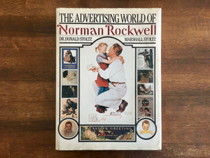 The Advertising World of Norman Rockwell, Vintage 1985, Hardcover