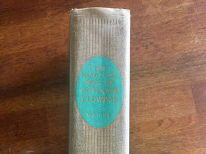 The Practical Book of Outdoor Flowers, Hardcover Book, Vintage