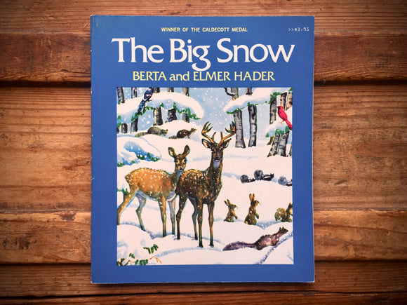 The Big Snow, Berta and Elmer Hader, Illustrated, PB, Nature, Animals