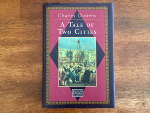 A Tale of Two Cities by Charles Dickens, Hardcover Book w/ Dust Jacket
