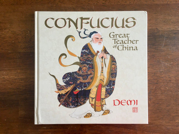 Confucius: Great Teacher of China by Demi, Hardcover, Illustrated