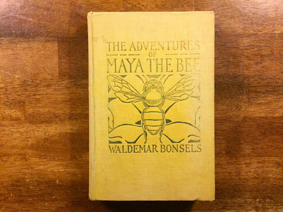 The Adventures of Maya the Bee by Waldemar Bonsels, Illustrated by Homer Boss, Vintage 1922, Hardcover Book