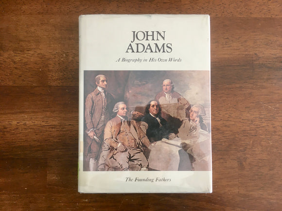 John Adams: A Biography in His Own Words, Volume 2