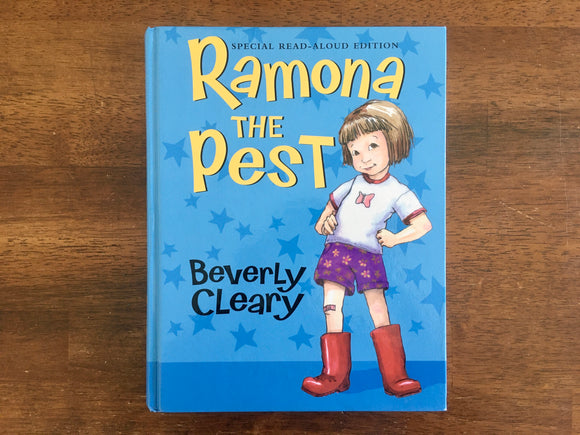 Ramona the Pest by Beverly Cleary, Special Read-Aloud Edition, Illustrated, HC