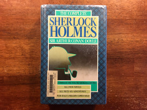 The Complete Sherlock Holmes by Sir Arthur Conan Coyle, HC Book with DJ