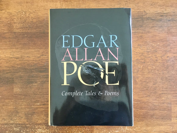 Edgar Allan Poe: Complete Tales and Poems, HC DJ, 2002
