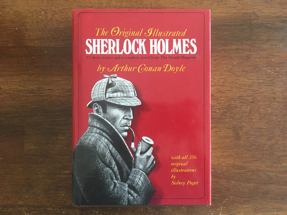 The Original Illustrated Sherlock Holmes by Arthur Conan Doyle, Illustrated by Sidney Paget
