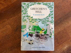Gretchen's Hill by Jeannette Eyerly, Hardcover Book w/ Dust Jacket, Vintage 1965, Illustrated
