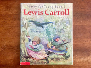 Poetry for Young People: Lewis Carroll, Edited by Edward Mendelson, Illustrated by Eric Copeland