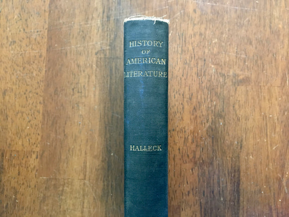 History of American Literature, by Lanier Post Halleck, Antique 1911, HC