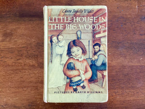 Little House in the Big Woods by Laura Ingalls Wilder, Pictures by Garth Williams, Vintage, Hardcover Book
