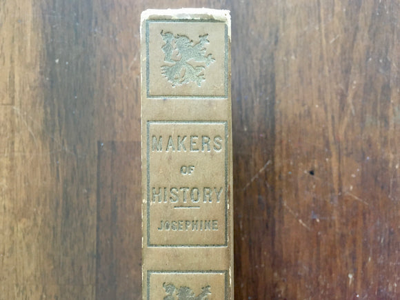Josephine by Jacob Abbott, Makers of History, Antique, Hardcover Book, Werner