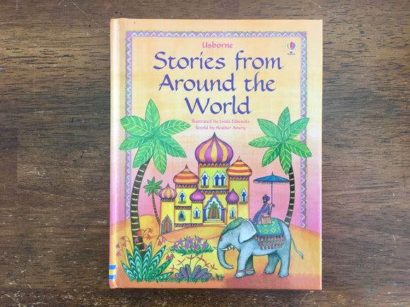 Stories From Around the World, Retold by Heather Amery, Usborne Book