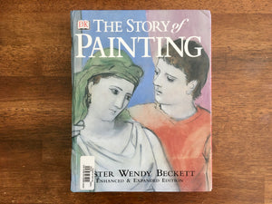 DK, The Story of Painting, Enhanced and Expanded Edition, Sister Wendy Beckett