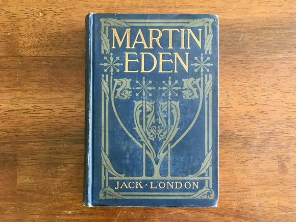 Martin Eden by Jack London, Antique 1909, 1st Edition, 4th Print, Hardcover