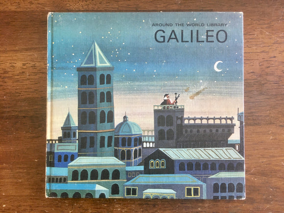 Galileo, Adapted by Jean Shirley, Pictures by Raymond Renard, Vintage 1967, Around the World Library, Men of Genius, Hardcover Book