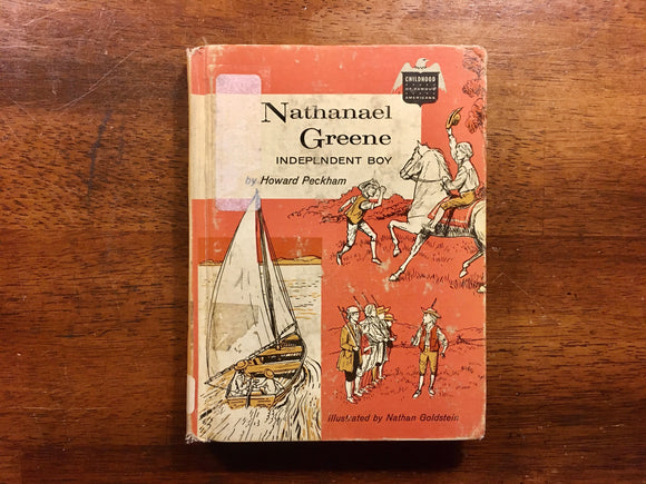 Nathanael Greene: Independent Boy by Howard Peckham, Childhood of Famous Americans