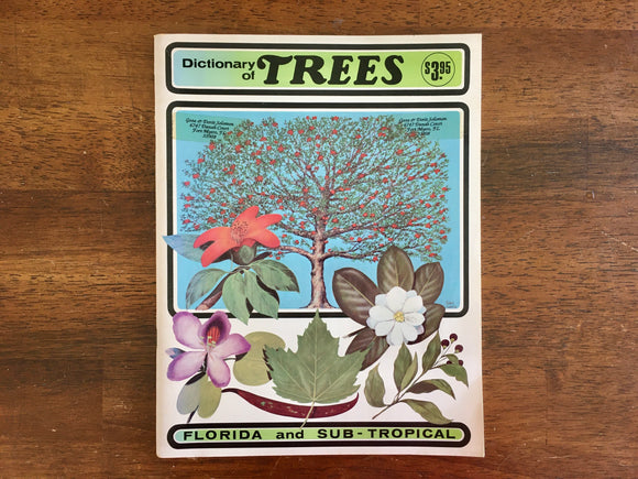 Dictionary of Trees: Florida and Sub-Tropical by Fred Walden, Vintage 1963