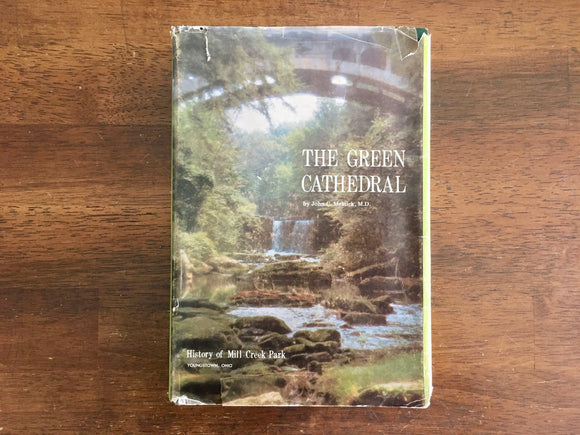 The Green Cathedral by John C. Melnick, Vintage 1976, 1st Edition, SIGNED