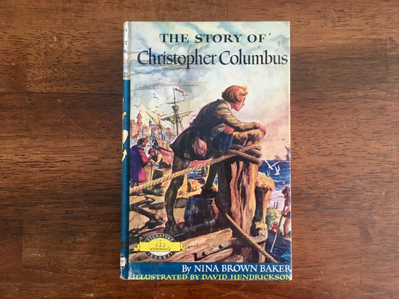 The Story of Christopher Columbus by Nina Brown Baker, Signature Books, Vintage 1952